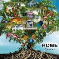 HOME [CD+DVD]<限定盤/A-TYPE>
