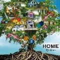 HOME [CD+DVD]<限定盤/A-TYPE>