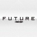 FUTURE [3CD+4Blu-ray Disc+スマプラ付]<初回限定仕様>