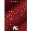 RETURN [2CD+2DVD+豪華フォトブック+スマプラ付]<初回生産限定盤> CD