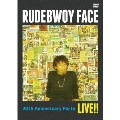 RUDEBWOY FACE/20th ANNIVERSARY PARTY LIVE!!