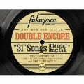 DOUBLE ENCORE [4CD+Blu-ray Disc+ブックレット]<初回限定盤> CD