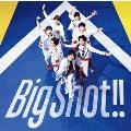 Big Shot!!<通常盤>
