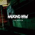 WALKING MAN THE ALBUM CD