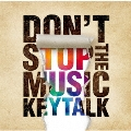 DON'T STOP THE MUSIC [CD+DVD]<初回限定盤A>