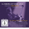 サンシャイン・オブ・ユア・ラヴ~コンサート・フォー・ジャック・ブルース [2CD+DVD]
