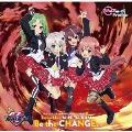 Re:ステージ! ドリームデイズ♪ SONG SERIES10 MINI ALBUM Be the CHANGE.