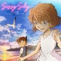 Sissy Sky [CD+アクリルスタンド]<名探偵コナン盤>