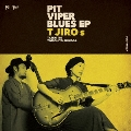 PIT VIPER BLUES EP