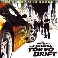 ワイルド・スピードX3 TOKYO DRIFT オリジナル・サウンドトラック<期間限定盤>