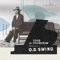 O.G SWING