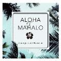 ALOHA&MAHALO J-songs meet Hawaiian CD
