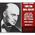 Wagner : Tristan und Isolde / E. Kleiber, Bavarian State Opera Orch, etc