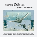 Friedhelm Dohl Edition Vol.11 - Music for String Solo