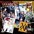 Doggy StyleX<黄盤/数量限定盤>
