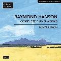 レイモンド・ハンソン: ピアノ作品全集