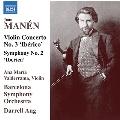 マネン: ヴァイオリン協奏曲第3番/交響曲第2番