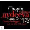 Chopin: Piano Concertos No.1, No.2<初回生産限定盤>