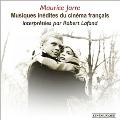 Musiques Inedites Du Cinema Francais De Maurice Jarre Interpretees Par Robert Lafond