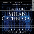 ミラノ大聖堂のための音楽