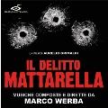 Il Delitto Mattarella<限定盤>
