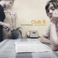 Best Wishes : Best of Club 8