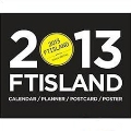FTISLAND 2013 Season's Greetings [卓上カレンダー+GOODS]