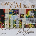 G.Minchev: Concerto Works for Orchestra - Contrasts, Monody and Concerto Grosso, Concert Music for Orchestra / Rossen Milanov, Bulgarian National Radio SO, etc