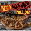 Pizza & Black Works
