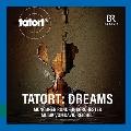 TATORT: DREAMS サウンド・トラック