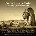 Notre Dame De Paris : The Music of Maurice Jarre