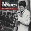 Sergei Nakariakov - Trumpet & Piano