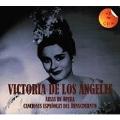 Victoria de los Angeles - Opera Arias & Spanish Renaissance Songs