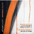 """A.Raskatov: Piano Concerto """"Night Butterflies""""; Stravinsky: The Rite of Spring"""