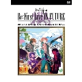 Re:First Live IN FUTURE 2012.1.6 Live at TOKYO DOME CITY HALL<初回盤>