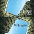 藤澤守:5th Dimension/ベートーヴェン:交響曲第5番 ハ短調 作品67 ≪運命≫/交響曲第7番 イ長調 作品92