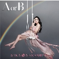A or B [CD+DVD]<初回生産限定盤>