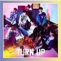 TURN UP (C/ジニョン&ヨンジェ ユニット盤)<初回生産限定盤>