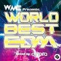 WORLD BEST EDM Mixed by DJ TORA