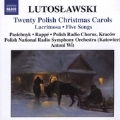 ルトスワフスキ:20のポーランド語クリスマスキャロル/ラクリモサ/5つの歌