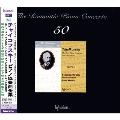ロマンティック・ピアノ・コンチェルト・シリーズ第50集