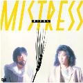 MISTRESS (+3)<タワーレコード限定>
