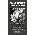 マンチェスター・ノース・オブ・イングランド ~ア・ストーリー・オブ・インディペンデント・ミュージック・グレーター・マンチェスター 1977-1993