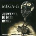 JUSWANNA IS DEAD REMIX<限定盤>
