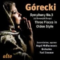 Gorecki: Symphony No.3, 3 Pieces in Olden Style