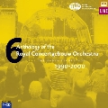 Anthology of the Royal Concertgebouw Orchestra Vol.6 1990-2000