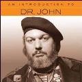 An Introduction to Dr. John