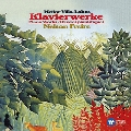 Villa-Lobos: Piano Works