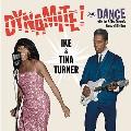 Dynamite! + Dance With Ike & Tina Turner's Kings of Rhythm
