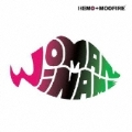 HEMO+MOOFIRE Presents WOMAN WI NAME